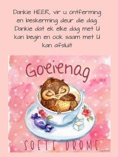 Goeie Nag, Goeie More, Special Quotes, Afrikaans, Night, Phone, Sweet Dreams, Blessings, Amen