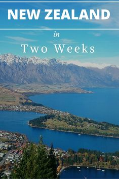 How to Spend Two Weeks in New Zealand: A complete itinerary for the best spots in the North Island and South Island of New Zealand, from my New Zealand honeymoon