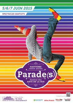 Rdv les 5, 6 et 7 juin 2015. Parade(s) : le Festival des arts de la rue est de retour dans le centre-ville de Nanterre. La rue se transforme en énorme scène de spectacle pour vous offrir déambulations, performances, cirque, musique et danse avec des artistes venus du monde entier. Un moment à vivre en famille. Tous les spectacles gratuits.