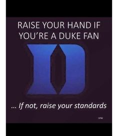 Duke fits in my utopia because it offers the best education and athletics
