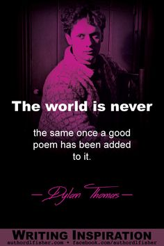 Dylan Thomas was a poet and writer. He became widely popular in his lifetime and remained so after his premature death at the age of 39 in New York City. Famous Author Quotes, Writer Quotes, Literary Quotes, Writing Resources, Writing Tips, Story Inspiration, Writing Inspiration, Writing Corner, Writing Motivation