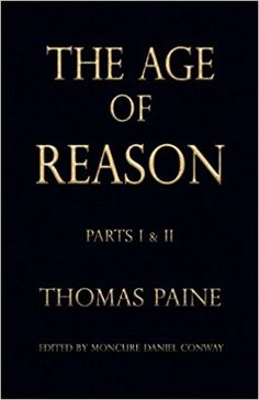 The Age of Reason - Thomas Paine (Writings of Thomas Paine) Click Download https://bookdownloadonline.blogspot.com/
