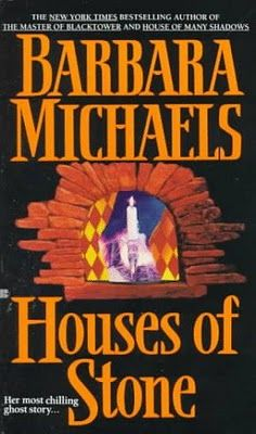 Houses of Stone by Barbara Michaels  I love this story! I just have to reread it every once in awhile