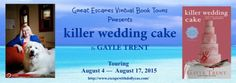 killer wedding cake by Gayle Trent - Escape With Dollycas Into A Good Book