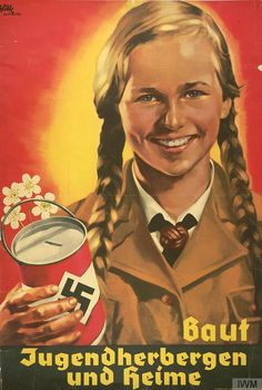 17 Nazi Propaganda Posters Of Adolf Hitler Nazi Propaganda, German People, German Women, German Girls, Aryan Race, Modern World History, The Third Reich, Expo, Military History