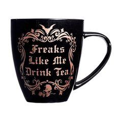 Alchemy Gothic Freaks Like Me Drink Tea Coffee Mug Drinking Cup