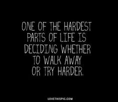 hardest parts of life life quotes quotes quote life