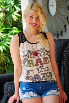 Hide Your Crazy, Act Like a Lady Lace Back Tank #summer #love - JC's Boutique - www.SHOPJCB.com