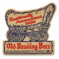 Old Reading Beer. The Old Reading Brewery Inc., Reading, PA.