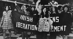Women in Dublin, Ireland demonstrate for their reproductive rights. Both contraception and abortion were illegal, with contraception not being legalised until the X Women's Liberation Movement, Irish Free State, Half The Sky, Images Of Ireland, Womens Liberation, Reproductive Rights, Slogan Tshirt, Women In History, Civil Rights