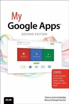 My Google Apps Full-color, step-by-step tasks walk you through doing exactly what you want with Google Apps. Learn how to: Use Google Apps to reduce technology expenses and grow your business Choose t