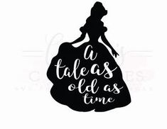 A tale as old as time svg& Beauty and the Beast SVG Disney