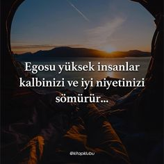 Egosu yüksek insanlar kalbinizi ve iyi niyetinizi sömürür… (Kaynak: Instagram - kitapklubu - https://www.instagram.com/p/BcenAfvH6zA/) #sözler #anlamlısözler #güzelsözler #manalısözler #özlüsözler #alıntı #alıntılar #alıntıdır #alıntısözler #şiir...