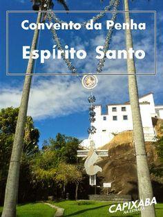 O Convento da Penha, em Vila Velha/ES é o ponto turístico mais famoso do estado e não pode ficar de fora do seu roteiro pelo Espírito Santo.
