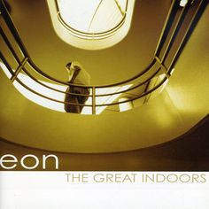 Eon - Great Indoors, Ivory
