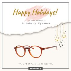 108eb5445f The Dolabany Eyewear Family wishes you and yours a warm