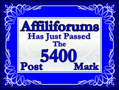 5,400 Posts And Things Are Just Getting Interesting ~ See it on Affiliblog 2 ~
