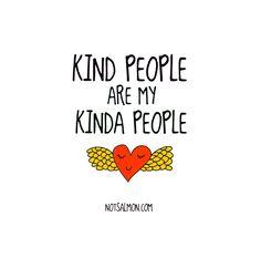 Kind people are my kinda people. #notsalmon