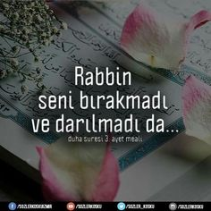 Rabbime şükürler olsun. #baki #aşk #Allah #duha #suresi #3 #ayet #meal #sözlerköşkü
