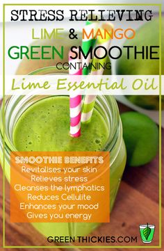 Stress Relieving Lime and Mango Green Smoothie with Lime Essential Oil  #essential oils #essential oils benefits #lime oil #green smoothies #green thickies #young living