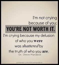 Amazing quote, were so blinded by what we think is love or at least we thought was love but it was but never lose yourself