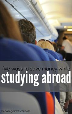 Studying overseas can be expensive. If you're looking for more cost effective options here are five ways to save money while studying abroad.
