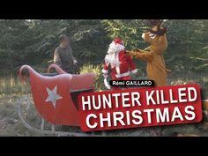 Rémi Gaillard : Un chasseur a tué Noël, Petit Papa Noël quand tu descendras du ciel, surtout n'amène pas de cadeaux : les hommes sont des salauds !