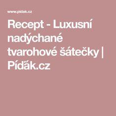 Recept - Luxusní nadýchané tvarohové šátečky | Píďák.cz