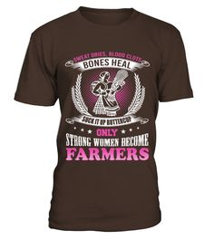 Farmer   Sweat dries blood clots bones heal  #gift #idea #shirt #image #funny #job #new #best #top #hot #engineer