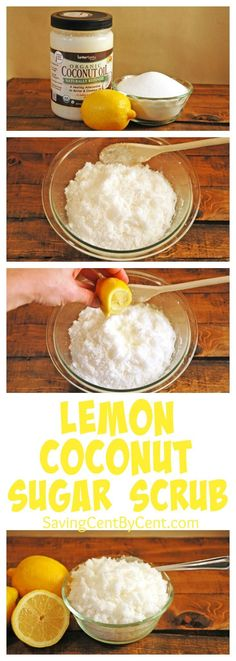 Do It Yourself Homemade Lemon Coconut Sugar Scrub. It's less expensive than store-bought skin moisturizers and exfoliating products.