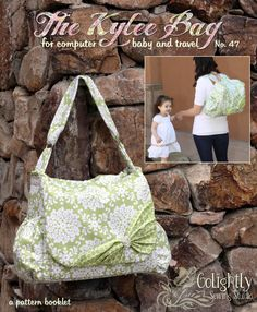 The Kylie Bag sewing pattern   The Kylie Bag is a convertible diaper bag/ computer bag with style! Designed with the busy mom in mind, this bag is roomy, convenient, and user-friendly!