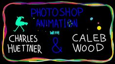 Two tutorials about animating in photoshop.  Brought to you by Charles Huettner and Caleb Wood  calebdwood.tumblr.com charleshuettner.tumblr.com  also be sure to check out this other ps tutorial by Alex Grigg https://vimeo.com/80851591