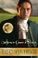 """Liz Curtis Higgs - Whence Came A Prince.  Awesome """"modern day"""" story about Jacob, Leah and Rachel - set in Ireland Book 3"""