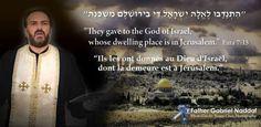 Le chef spirituel des chrétiens araméens d'Israël, Père Gabriel Naddaf, pousse un cri d'alarme à propos du vote de l'UNESCO « Couper le lien entre le Mont du Temple, le Mur Occidental et le peuple juif constitue une violation des racines du christianisme...