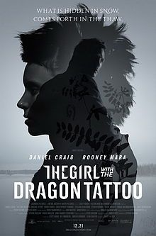 The Girl with the Dragon Tattoo is a 2011 American thriller film directed by David Fincher, written by Steven Zaillian, adapted from the Swedish novel of the same name by Stieg Larsson.[5]    The film stars Daniel Craig as Mikael Blomkvist and Rooney Mara as Lisbeth Salander and tells the story of a man's mission to find out what has happened to a girl who has been missing for 40 years, and who may have been murdered.