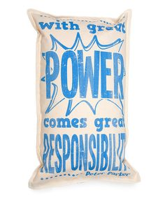 Look at this Blue 'Great Power' Pillow on #zulily today!
