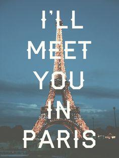 I'll Meet You In Paris