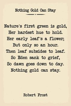 Nothing Gold Can Stay Robert Frost Poem Poster | Etsy