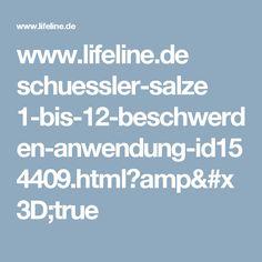 www.lifeline.de schuessler-salze 1-bis-12-beschwerden-anwendung-id154409.html?amp=true