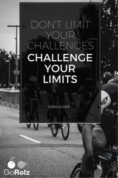 """""""Don't limit your challenges. Challenge your limits."""" #Cycling #Motivation #Training"""
