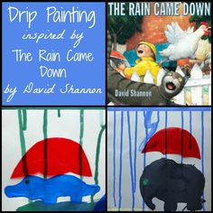 Drip Painting Inspired by The Rain Came Down by David Shannon. Plus more activities inspired by David Shannon books.