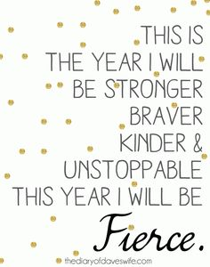 I Will Be Fierce. Free Printable.