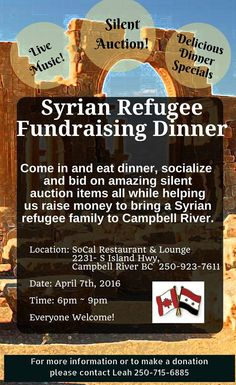 Come join us for live music, dinner specials and a silent auction at SoCal Restaurant in Campbell River! This event is the raise money to bring a Syrian refugee family of 3 to Campbell River (Husband, Wife and their 11 month old child. Family Of 3, Restaurant Lounge, Syrian Refugees, Silent Auction, Auction Items, How To Raise Money, Fundraising, Thursday, Events