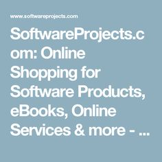 SoftwareProjects.com: Online Shopping for Software Products, eBooks, Online Services & more - SoftwareProjects