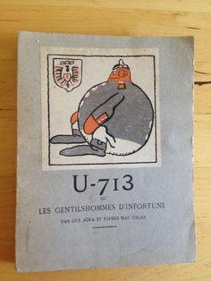 #littérature : U-713 Ou Les Gentilshommes D infortune. Pierre Mac Orlan.      Illustrations de Gus Bofa. Société Littéraire de France, Paris, 15 mai 1917. Exemplaire n°946. 146 pp. brochées.      12,5 x 16 x 1,3cm. 140g.