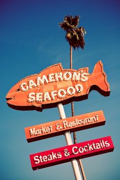Route 66 Cameron's Seafood Restaurant Sign by RetroRoadsidePhoto