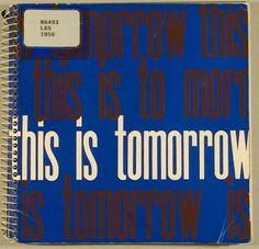 "From Richard Hamilton's 1956 exhibit, ""this is tomorrow"" Cultura Pop, Clark Art, Roxy Music, Weird And Wonderful, Pop Culture, Art Gallery, 1, Pop Art, Logos"