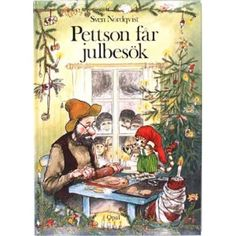 Pettson and Findus, $9, by Sven Nordqvist. One of the best books in the world!