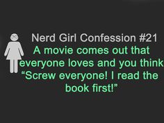 """Although he's a geek, my hubby isn't one of those """"read the books"""" people. He prefers to *just* watch the movies and it drives me nuts!"""