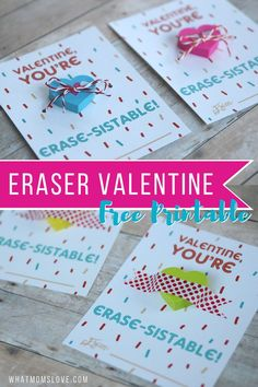Non Candy Valentine For Kids | Free Printable Valentines Day Card | Fun Valentine with eraser for your child to hand out in their school classroom - download at http://whatmomslove.com
